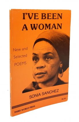 I've Been a Woman: New and Selected Poems. Sonia Sanchez