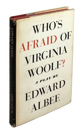 Who's Afraid of Virginia Woolf. Edward Albee.