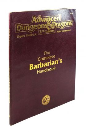 The Complete Barbarian's Handbook (Advanced Dungeons & Dragons Player's Handbook Rules Supplement - 2148). Rick Swan.