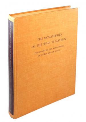 The Monasteries of Wadi 'N Natrun, Part II: The History of the Monasteries of Nitria and of Scetis. Hugh G. Evelyn White, Walter Hauser, Albert Morton Lythgoe, Series.