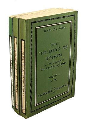 The 120 Days of Sodom, or: The Romance of The School for Libertinage (3 Volumes). Marquis de Sade.