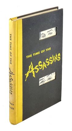 The Time of the Assassins: A Study of Rimbaud. Henry Miller.