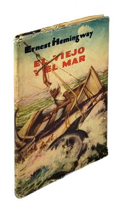 El Viejo Y El Mar (The Old Man and the Sea). Ernest Hemingway.