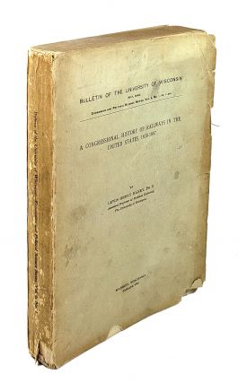 A Congressional History of Railways in the United States, 1850-1887. Lewis Henry Haney