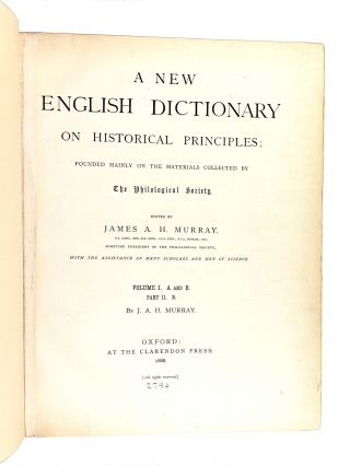 A New English Dictionary on Historical Principles; Founded Mainly on the Materials Collected by The Philological Society [Oxford English Dictionary] 8 of 10 Volumes