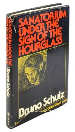Sanatorium Under the Sign of the Hourglass. Bruno Schulz