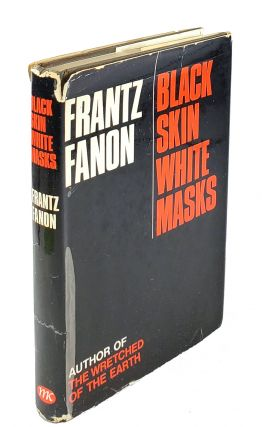 Black Skin White Masks. Frantz Fanon.