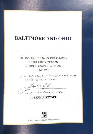 Baltimore and Ohio: The Passenger Trains and Services of the First American Common-Carrier Railroad, 1827-1971