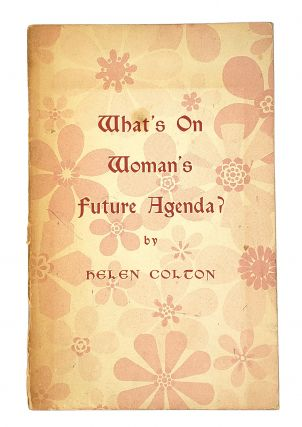 What's On Woman's Future Agenda. Helen Colton