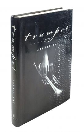 Trumpet: A Novel. Jackie Kay