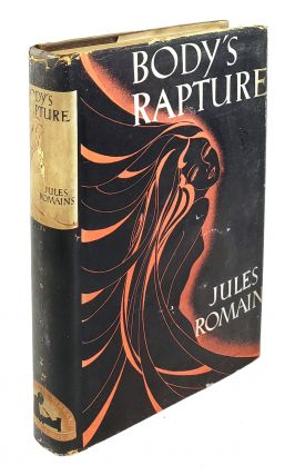 Body's Rapture. Jules Romains.