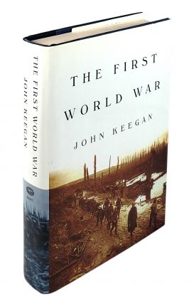The First World War. John Keegan