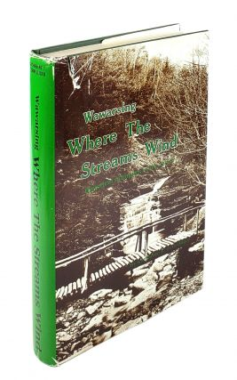 Warsawing: Where the Streams Wind. Historical Glimpses of the Town. Katharine T. Terwilliger