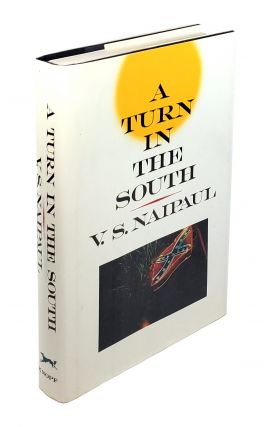 A Turn in the South. V S. Naipaul