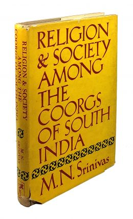 Religion and Society Among the Coorgs of South India. M N. Srinivas