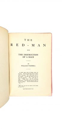 The Red-Man, or, the Destruction of a Race; Disjointed Fragments; Essays