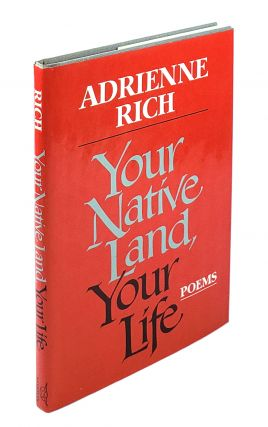 Your Native Land, Your Life: Poems. Adrienne Rich