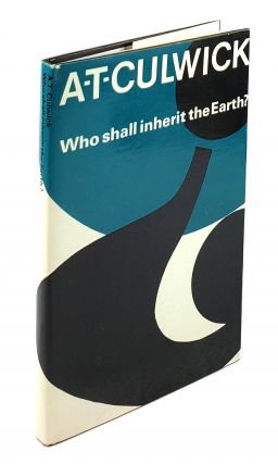 Who Shall Inherit the Earth? A T. Culwick