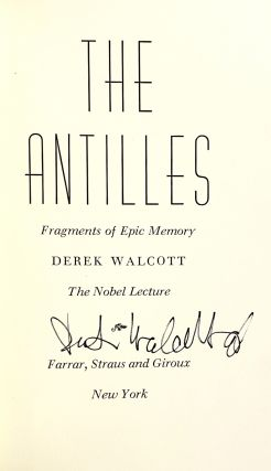 The Antilles: Fragments of Epic Memory - The Nobel Lecture