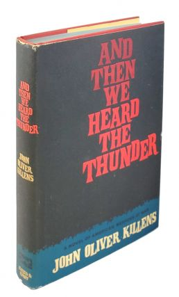 And Then We Heard the Thunder. John Oliver Killens