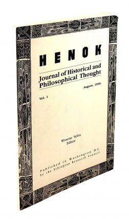 Henok: Journal of Historical and Philosophical Thought, Vol. 1. Wosene Yefru, ed.