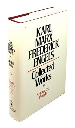 Collected Works - Volume 25: Engels. Karl Marx, Frederick Engels