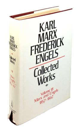 Collected Works - Volume 18: Marx and Engels 1857-1862. Karl Marx, Frederick Engels