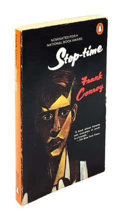 Stop-Time. Frank Conroy.