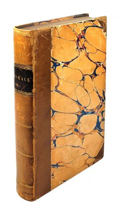 The Works of Horace (One Volume of Two - Satires, Epistles, and The Art of Poetry). Horace