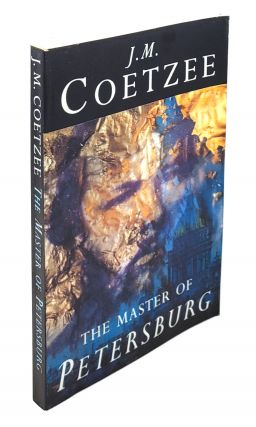 The Master of Petersburg. J M. Coetzee