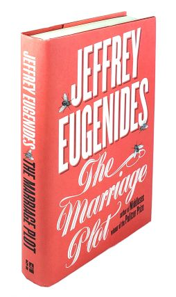 The Marriage Plot. Jeffrey Eugenides