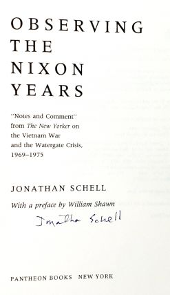 "Observing the Nixon Years: ""Notes and Comment"" from The New Yorker on the Vietnam War and the Watergate Crisis, 1969-1975"