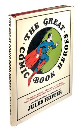 The Great Comic Book Heroes. Jules Feiffer, Ed