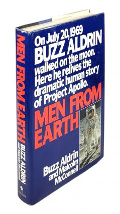 Men from Earth. Buzz Aldrin, Malcolm McConnell.