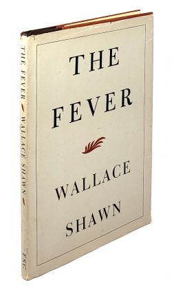 The Fever. Wallace Shawn