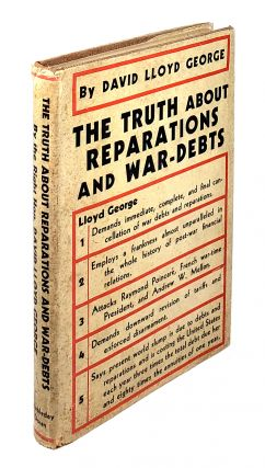 The Truth About Reparations and War-Debts. David Lloyd George