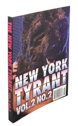 New York Tyrant: Vol. 2 No. 2. GianCarlo DiTrapano, Atticus Lish, Gordon Lish, Ed