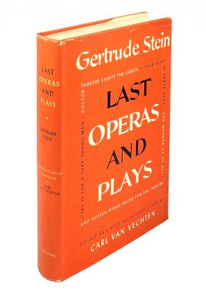 Last Operas And Plays. Gertrude Stein