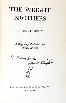 The Wright Brothers: A Biography Authorised by Orville Wright