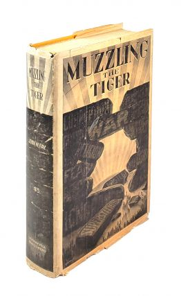 Muzzling The Tiger. John W. Fay