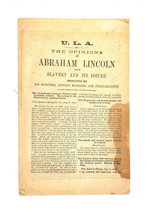 The Opinions of Abraham Lincoln Upon Slavery and Its Issues, Indicated by His Speeches, Letters,...