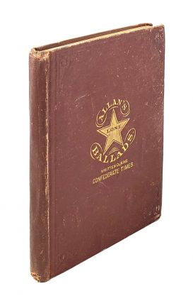 Allan's Lone Star Ballads: A Collection of Southern Patriotic Songs, Made During Confederate...