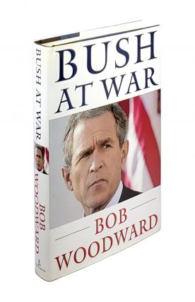 Bush at War. Bob Woodward