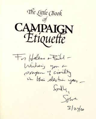 The Little Book of Campaign Etiquette: For Everyone with a Stake in Politicians and Journalists [2000 Election Edition]