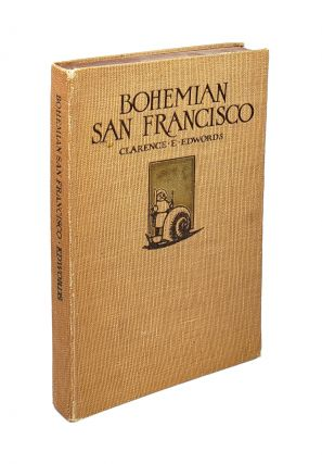 Bohemian San Francisco: Its Restaurants and Their Most Famous Recipes -- The Elegant Art of...