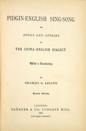 Pidgin-English Sing-Song: or, Songs and Stories in the China-English Dialect