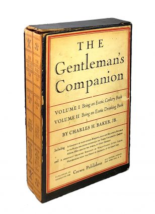 The Gentleman's Companion (Two Volumes) Vol I: Being an Exotic Cookery Book, or, Around the World...