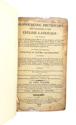 A Critical Pronouncing Dictionary, and Expositor of the English Language: In Which Not Only the Meaning of Every Word Is Clearly Explained, and the Sound of Every Syllable Distinctly Shown, but Where Words Are Subject to Different Pronunciations, the Reasons for Each Are at Large Displayed... to Which Are Prefixed, Principles of English Pronunciation...