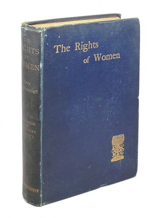 A Vindication of the Rights of Woman, with Strictures on Political and Moral Subjects. Mary...