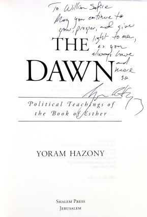 The Dawn: Political Teachings of the Book of Esther [Inscribed to William Safire]